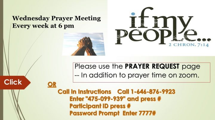 >> Click Here to join us for this live Prayer Meeting via Zoom.
